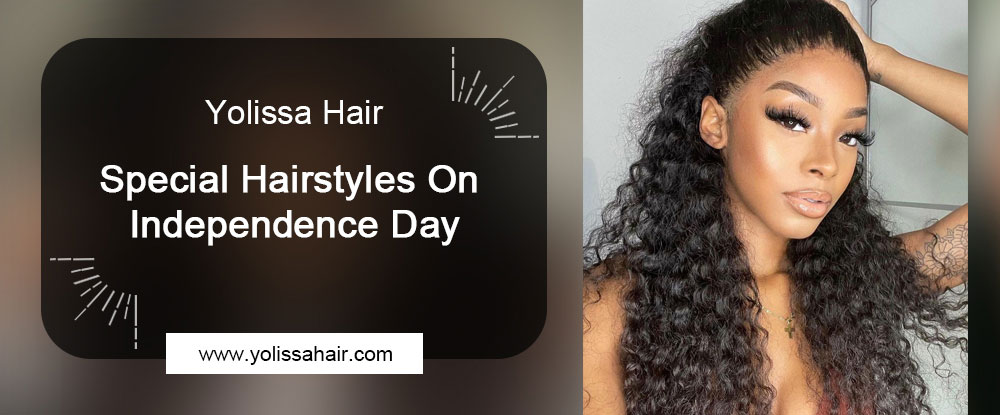 Special Hairstyles On Independence Day
