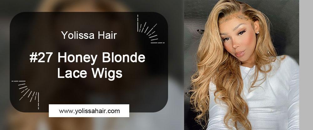 #27 Honey Blonde Lace Wigs