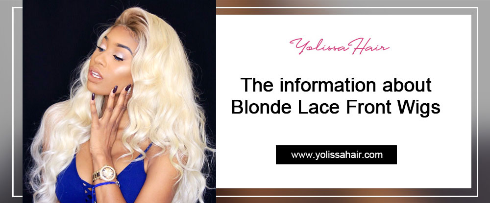 The information about Blonde Lace Front Wigs