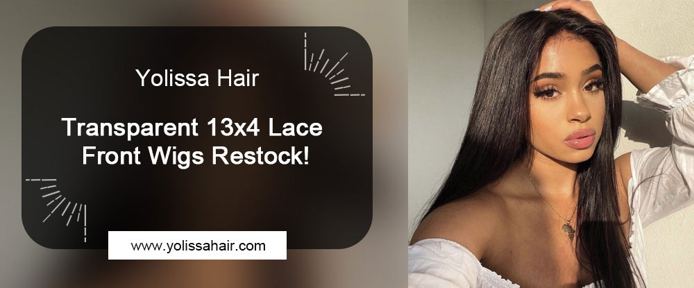 Transparent 13x4 Lace Front Wigs Restock!