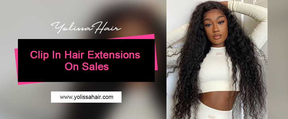 Clip In Hair Extensions On Sales