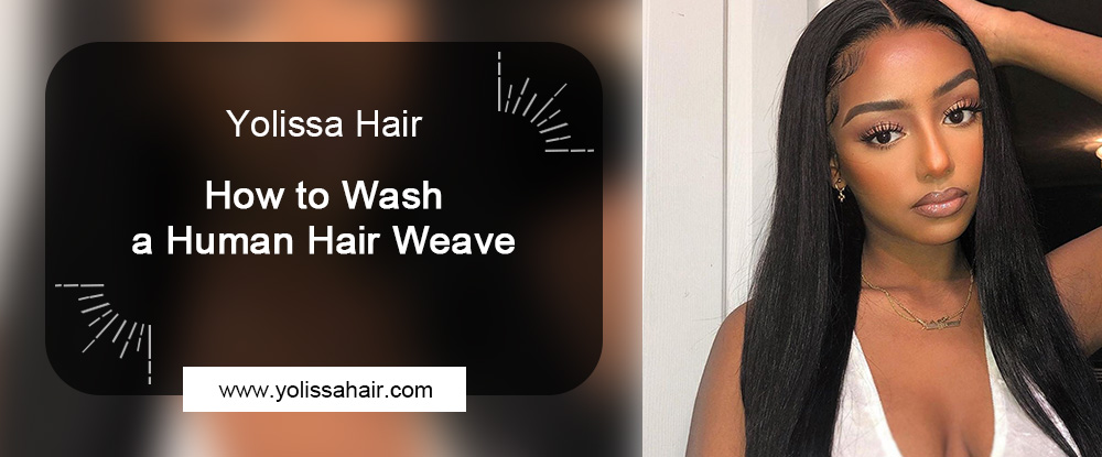 How to Wash a Human Hair Weave
