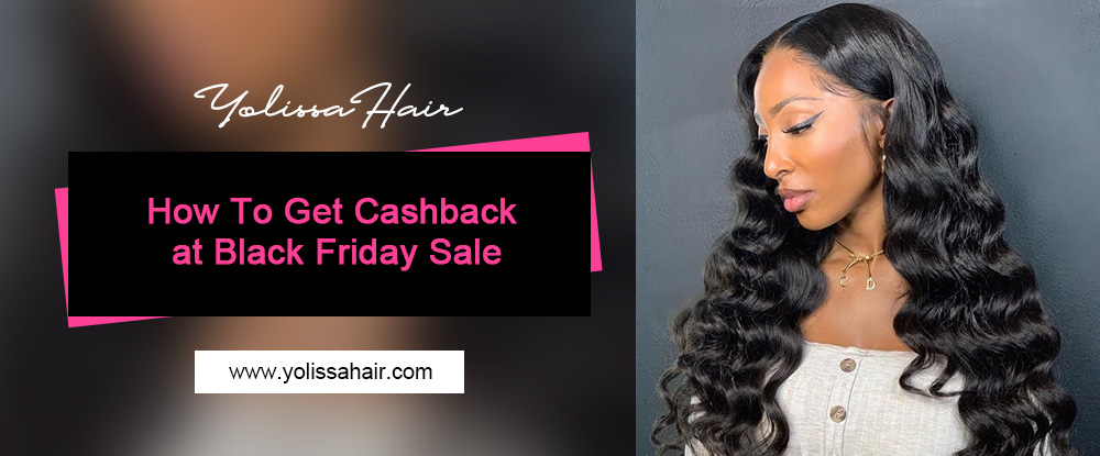 How To Get Cashback at Black Friday Sale