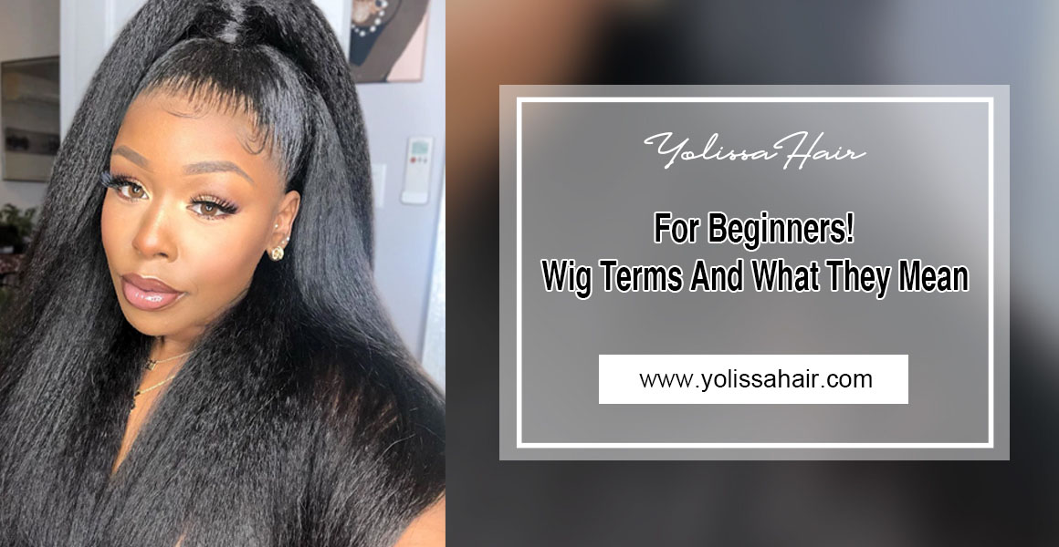 For Wig Beginners! Get To Know Wig
